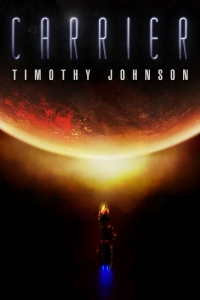 Cover for Carrier by Timothy Johnson